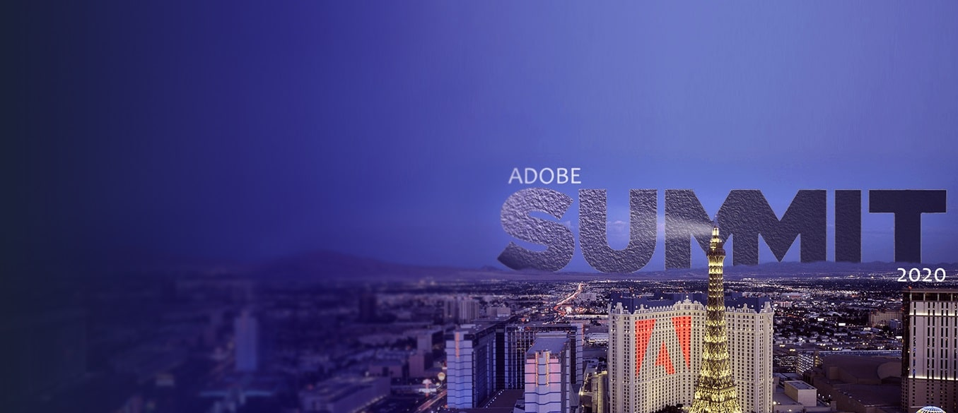 Why Do You Need to Attend Adobe Summit 2020?